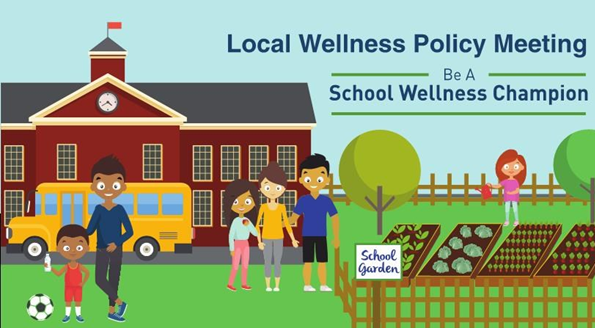 Picture of School. Local Wellness Policy Meeting Be a School Wellness Champion